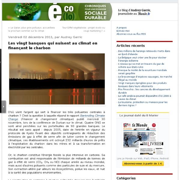 Les vingt banques qui nuisent au climat en finançant le charbon