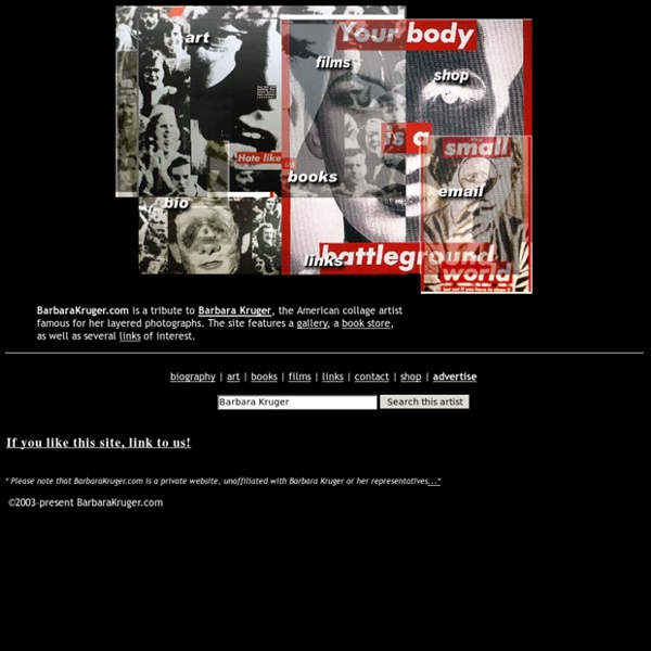 Home - Barbara Kruger - Photograph Collage, Advertising, Slogans, Art