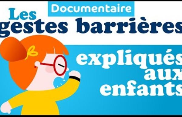 Pourquoi les gestes barrières ? Les gestes barrières expliqués aux enfants - documentaire enfant