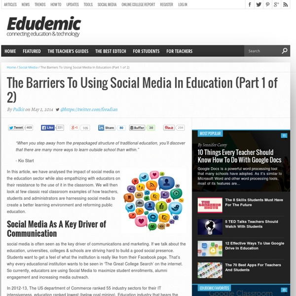 The Barriers To Using Social Media In Education (Part 1 of 2)