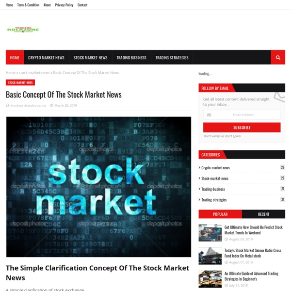 Basic Concept Of The Stock Market News