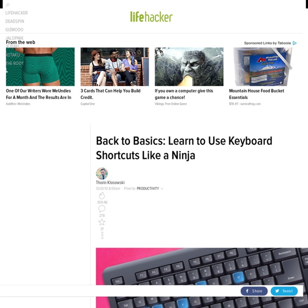 Back to Basics: Learn to Use Keyboard Shortcuts Like a Ninja