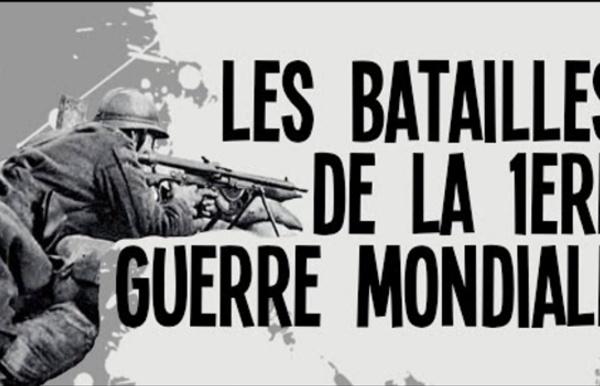 5 batailles Première Guerre Mondiale - Nota Bene #17