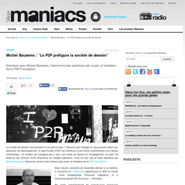 """Michel Bauwens : """"Le P2P préfigure la société de demain"""""""