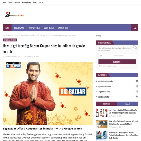 How to get free Big Bazaar Coupon sites in India with google search