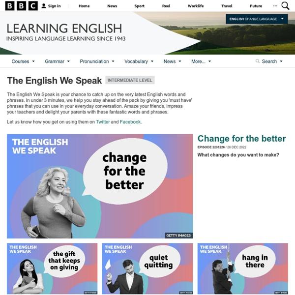 BBC Learning English - The English We Speak