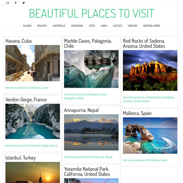 Beautiful Places to Visit - Photos and Information