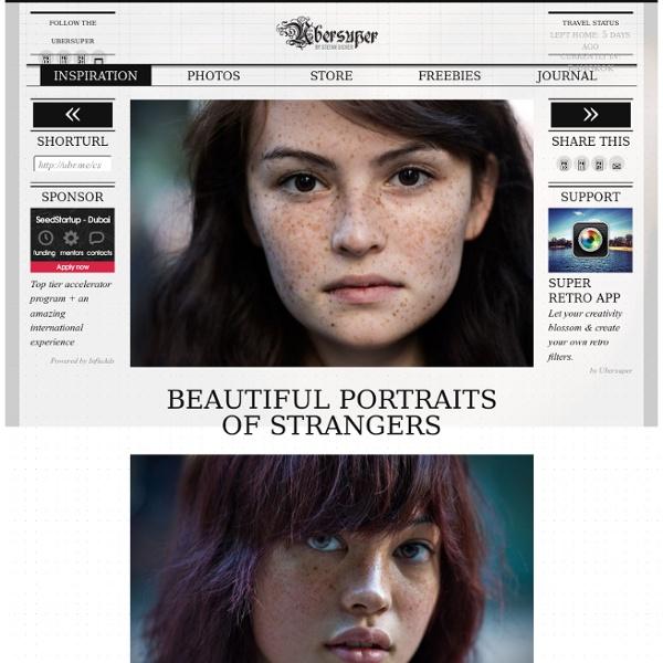 Beautiful Portraits of Strangers