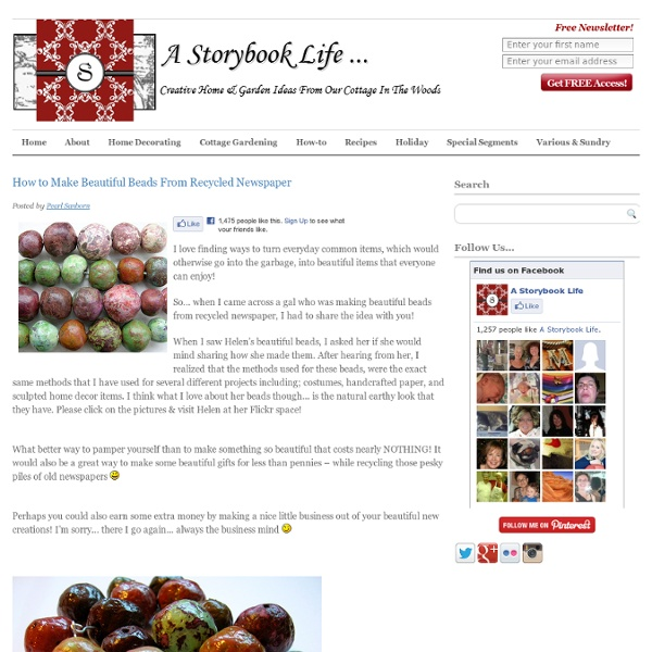 How to Make Beautiful Beads From Recycled Newspaper - A Storybook Life