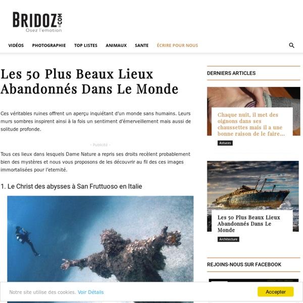 Les 50 Plus Beaux Lieux Abandonnés Dans Le Monde