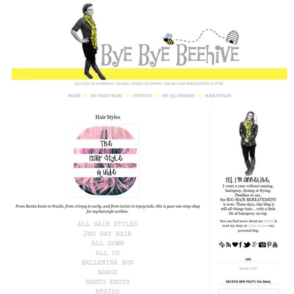 Bye Bye Beehive: Hair Styles