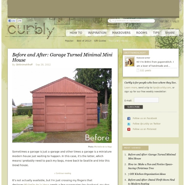 Before and After: Garage Turned Minimal Mini House