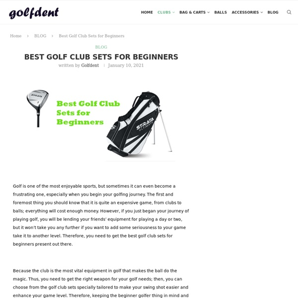 Best Golf Club Sets for Beginners - Buyer's Guide And Review