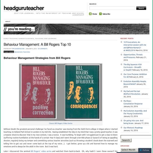 Behaviour Management: A Bill Rogers Top 10