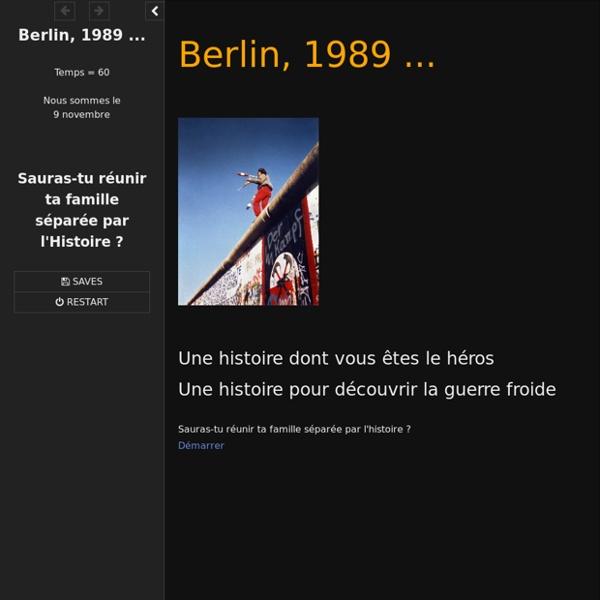 Un jeu sérieux- Berlin, 1989 ...