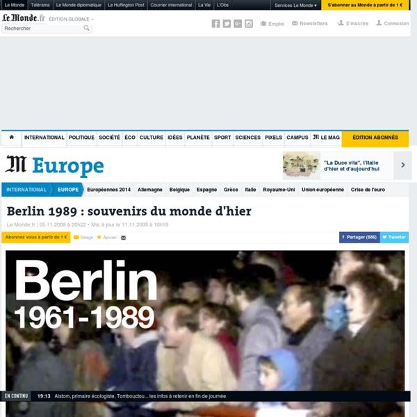 Berlin 1989 : souvenirs du monde d'hier