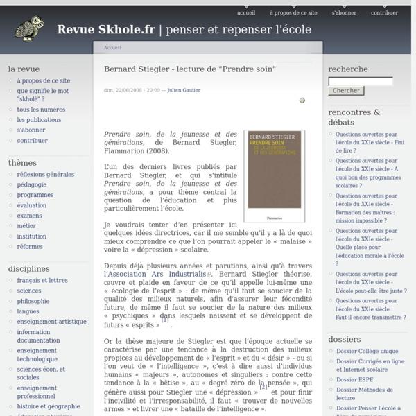 "Bernard Stiegler - lecture de ""Prendre soin"""