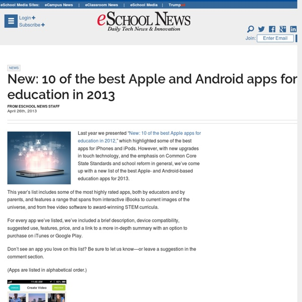 eSchool News New: 10 of the best Apple and Android apps for education in 2013