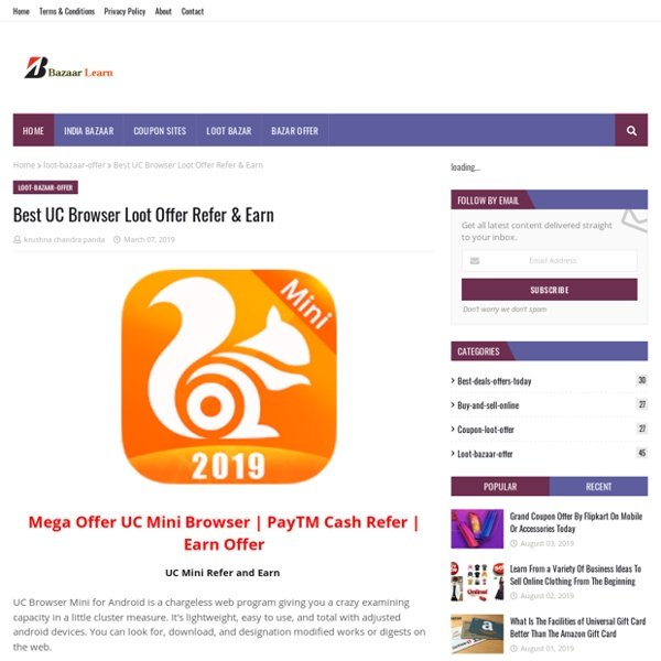 Best UC Browser Loot Offer Refer & Earn