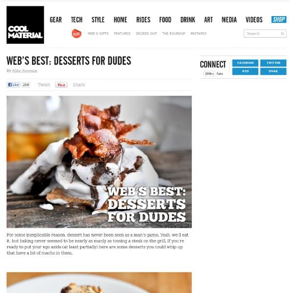 Web's Best: Desserts for Dudes