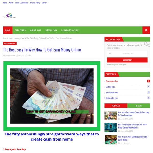 The Best Easy To Way How To Get Earn Money Online