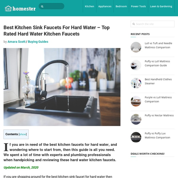 Best Kitchen Sink Faucets For Hard Water - Top Hard Water Faucets