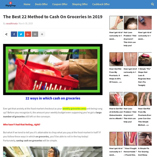 The Best 22 Method to Cash On Groceries In 2019