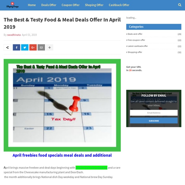 The Best & Testy Food & Meal Deals Offer In April 2019