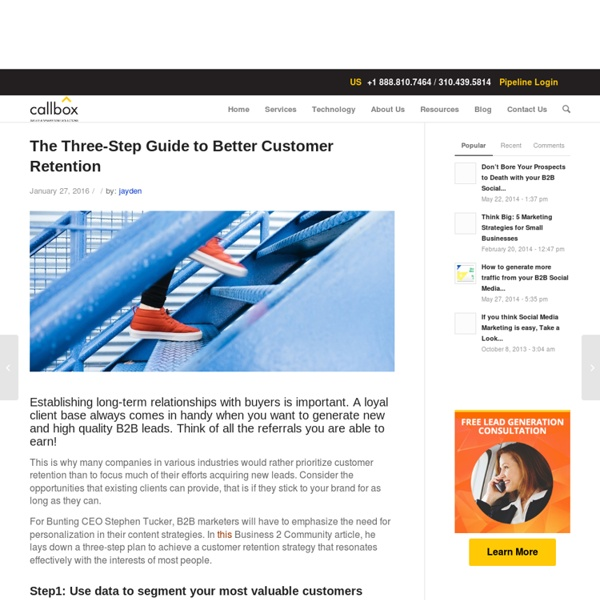 The Three-Step Guide to Better Customer Retention