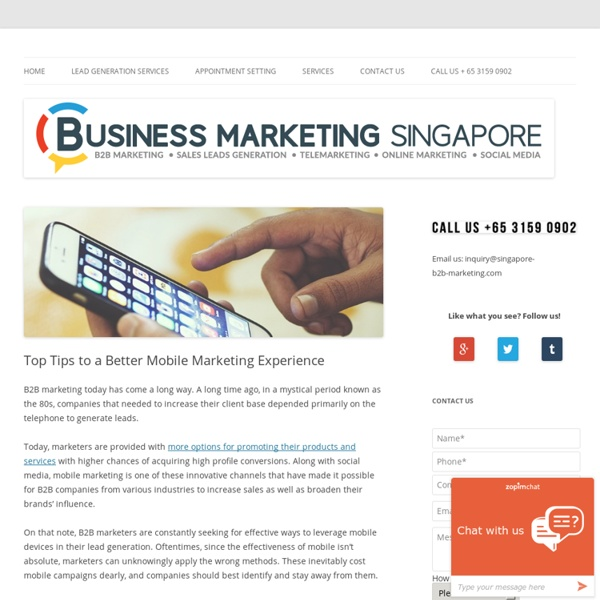 Top Tips to a Better Mobile Marketing Experience