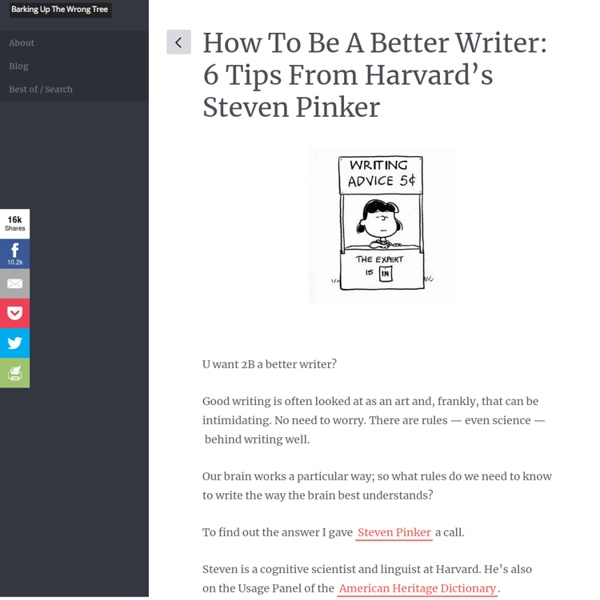 How to Be a Better Writer: 6 Tips From Harvard's Steven Pinker