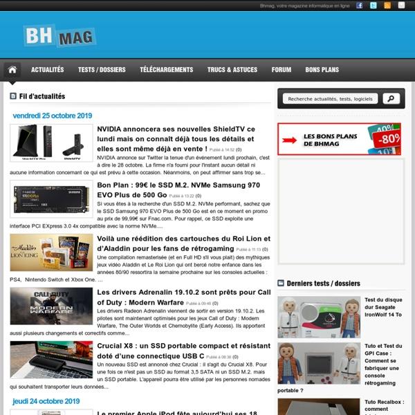 Bhmag, votre magazine d'actualité informatique en ligne.