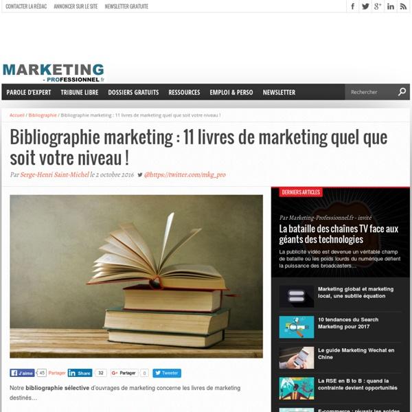 Bibliographie marketing : 11 livres de marketing quel que soit votre niveau !