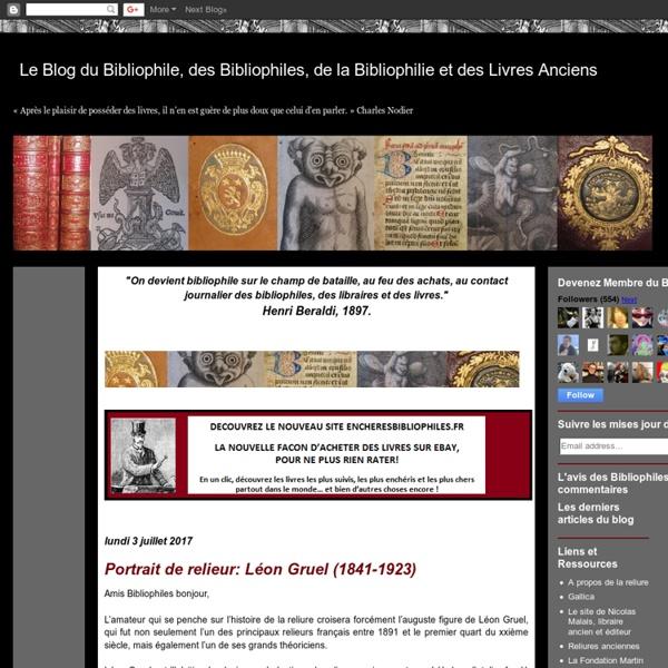 Le Blog du Bibliophile, des Bibliophiles, de la Bibliophilie et des Livres Anciens