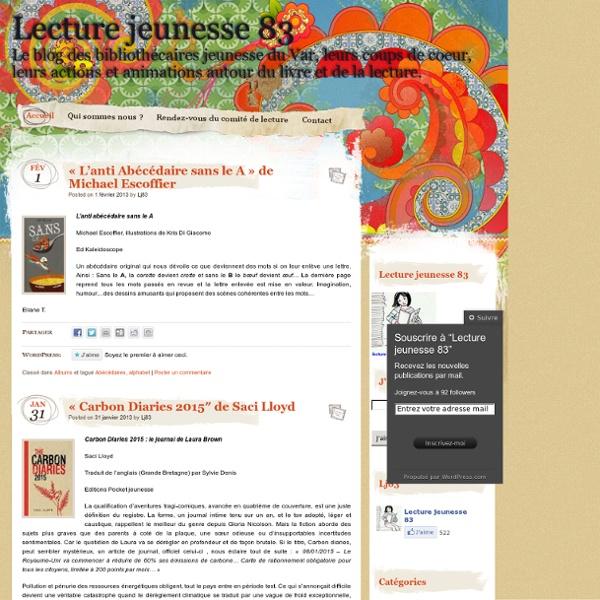 Le blog des bibliothécaires jeunesse du Var, leurs coups de coeur, leurs actions et animations autour du livre et de la lecture.