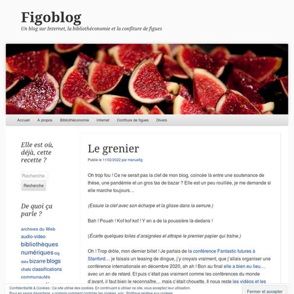 Un blog sur Internet, la bibliothéconomie et la confiture de figues