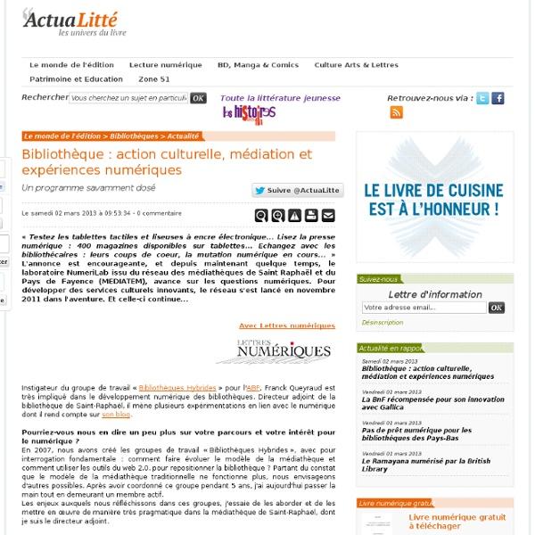 Bibliothèque : action culturelle, médiation et expériences numériques