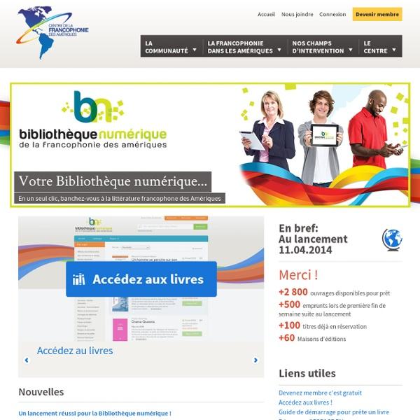 Votre Bibliothèque numérique… - Un site utilisant Centre de la francophonie des Amériques