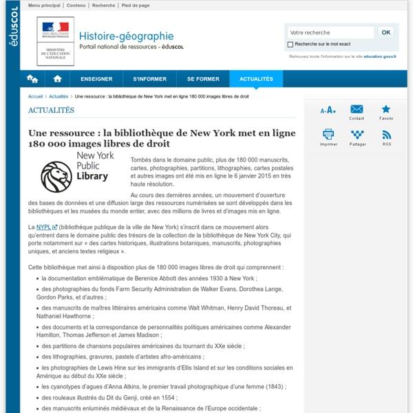 Une ressource : la bibliothèque de New York met en ligne 180 000 images libres de droit-Histoire-géographie-Éduscol