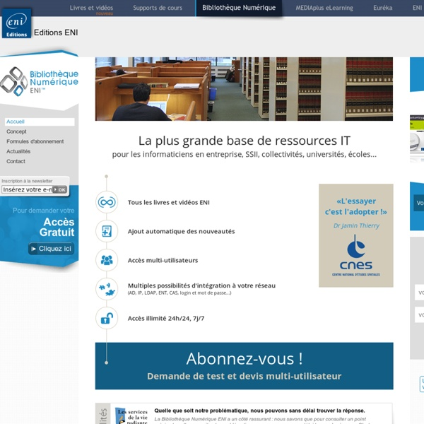 Bibliothèque Numérique ENI - 1ère Bibliothèque informatique en ligne entièrement en français