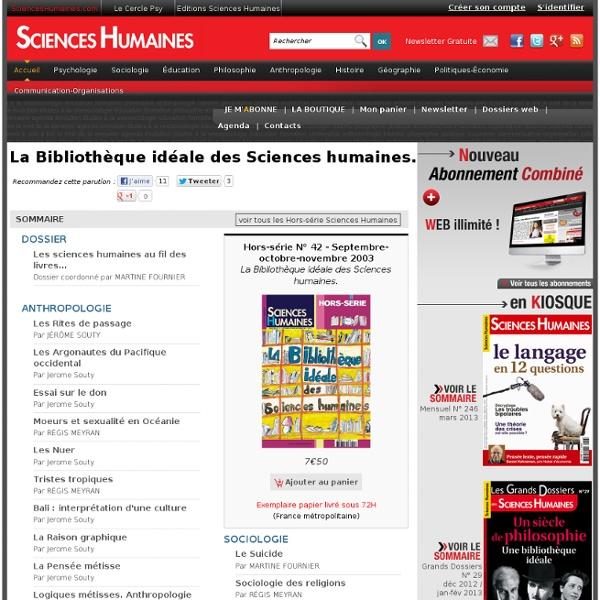 La Bibliothèque idéale des Sciences humaines.