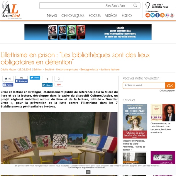 """L'illettrisme en prison : """"Les bibliothèques sont des lieux obligatoires en détention"""""""