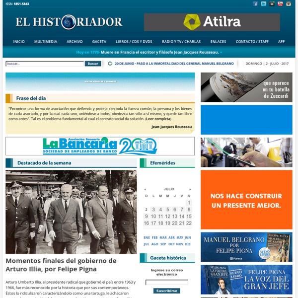 Historia Argentina · El Historiador · Felipe Pigna - Camino al Bicentenario de la Independencia Argentina