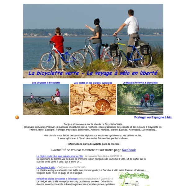 A Bicyclette Verte ou en velo vert - Voyages, sejours, randonnees en velo avec la Bicyclette Verte