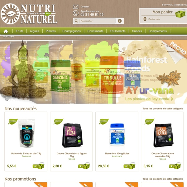 Bienvenue sur Nutri Naturel : les super-aliments bio! Baie de goji, aloe vera, spiruline, acai, stevia, maca et plus encore ! - Nutri Naturel