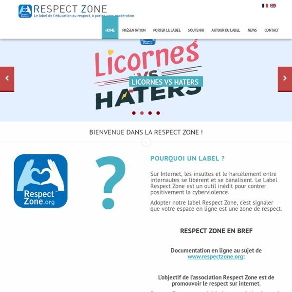Bienvenue dans la Respect Zone ! - Respect Zone