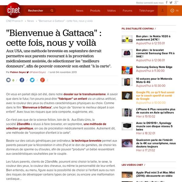 """""""Bienvenue à Gattaca"""" : cette fois, nous y voilà"""