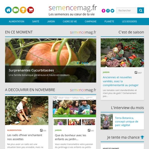 Bienvenue sur Semence Mag, le magazine qui vous dit tout sur les semences et graines végétales