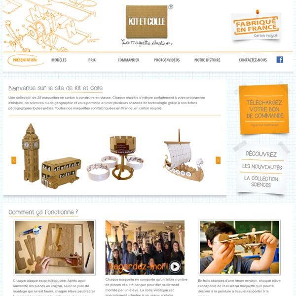 Bienvenue sur le site de Kit et Colle - Kit et Colle les maquettes éducatives