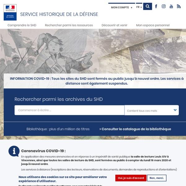 Bienvenue sur Service historique de la Défense